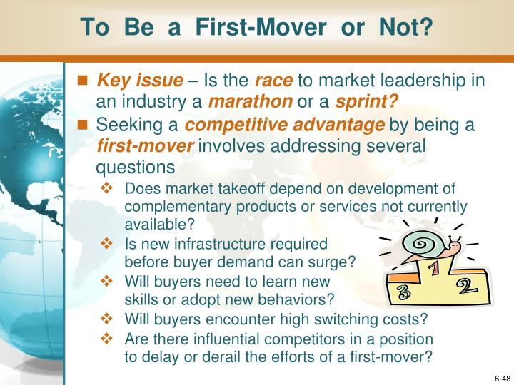 To  Be  a  First-Mover  or  Not?