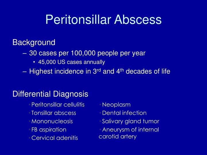 Peritonsillar cellulitis