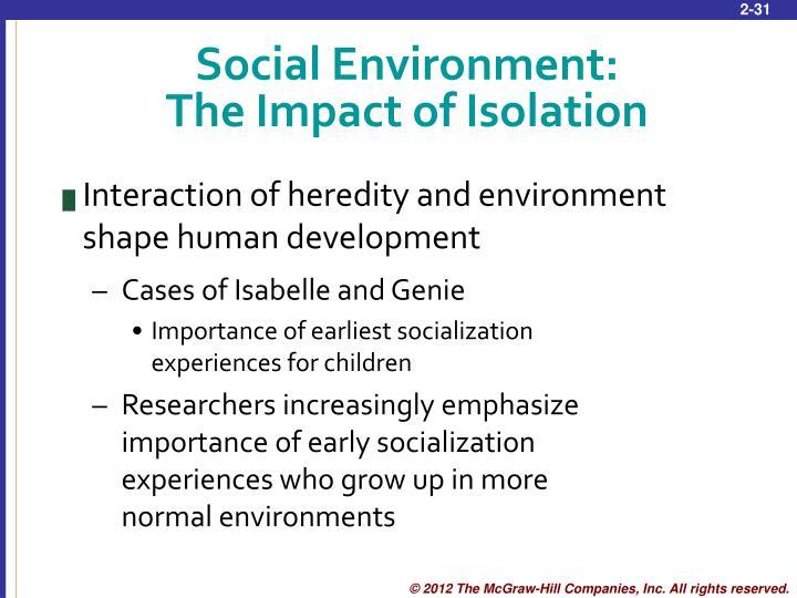 Social Environment: