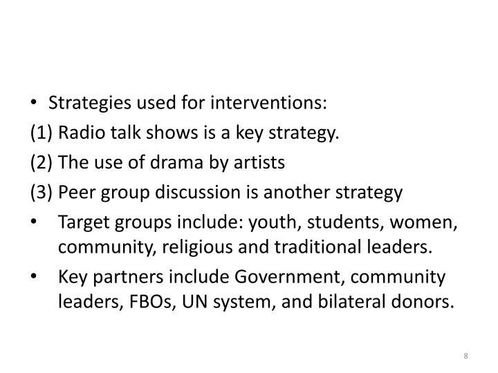 Strategies used for interventions:
