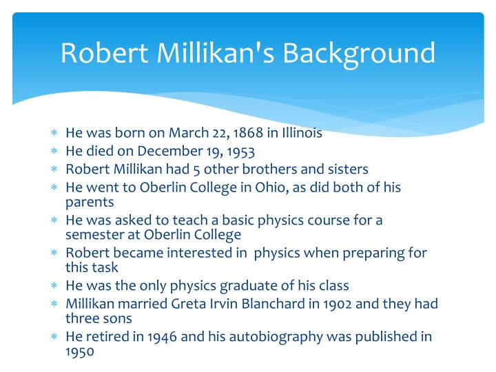 Robert millikan s background