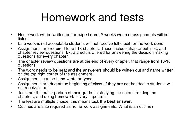Homework and tests