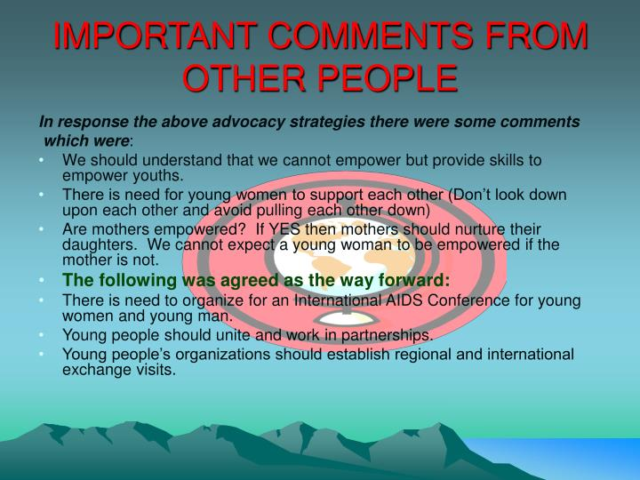 IMPORTANT COMMENTS FROM OTHER PEOPLE