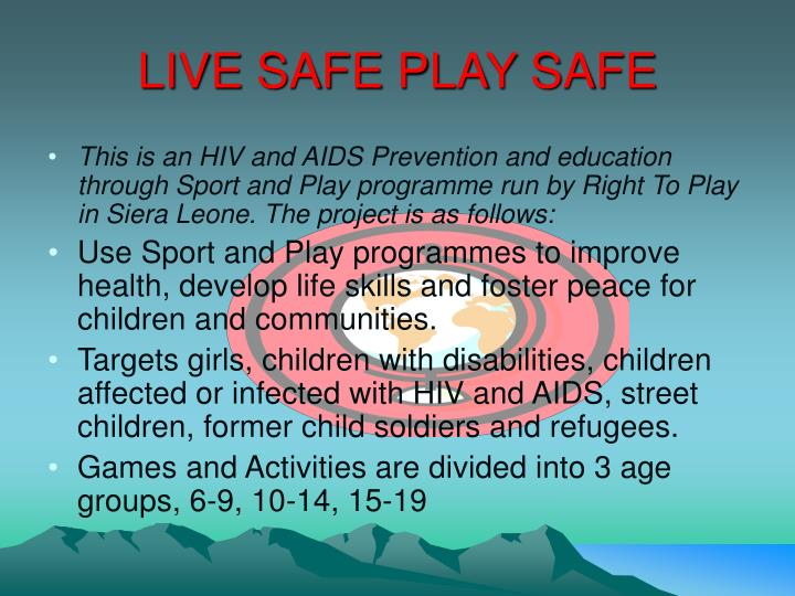 LIVE SAFE PLAY SAFE