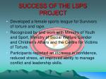 success of the lsps project