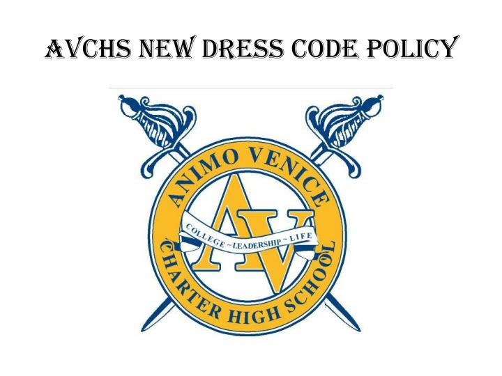 AVCHS NEW DRESS CODE