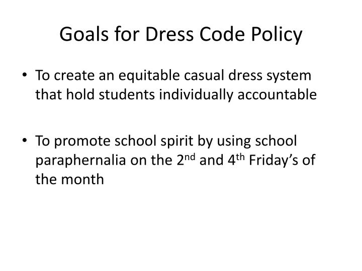 Goals for Dress Code Policy