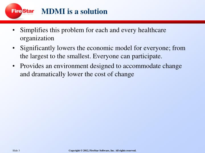 Mdmi is a solution