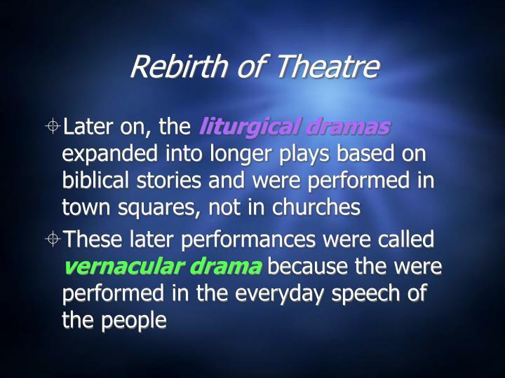 Rebirth of Theatre