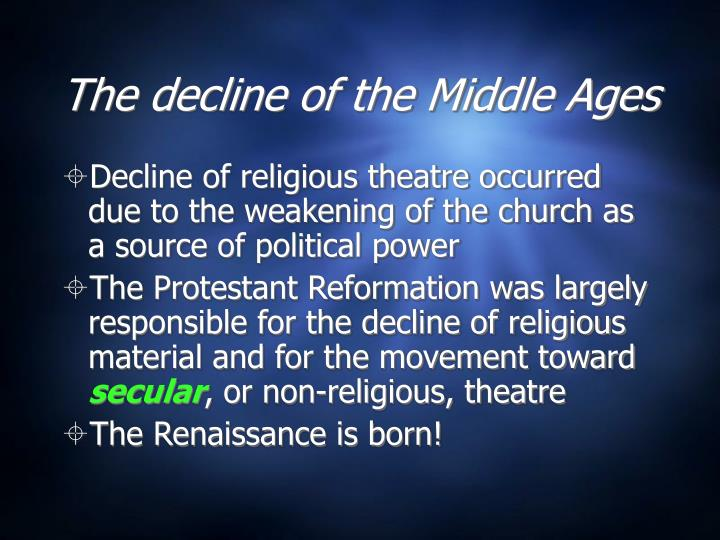 The decline of the Middle Ages