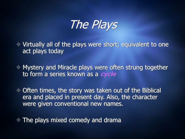 The Plays