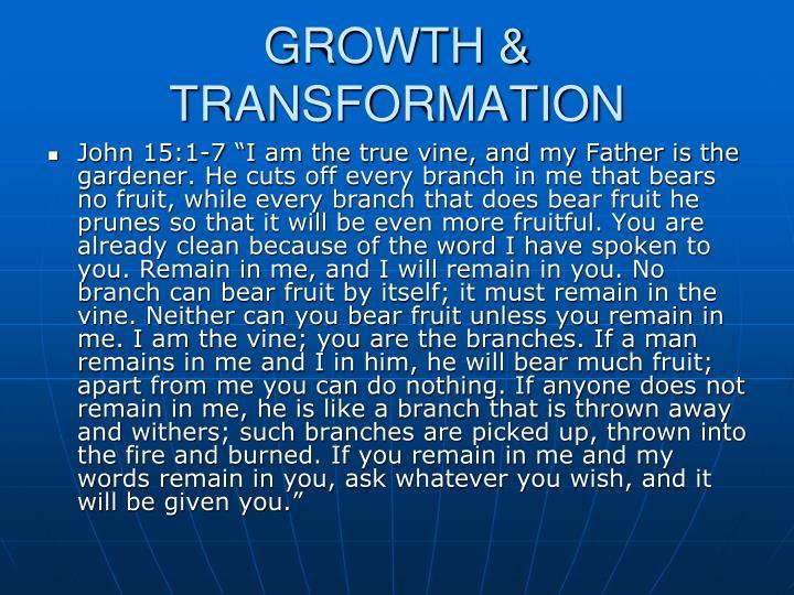 GROWTH & TRANSFORMATION