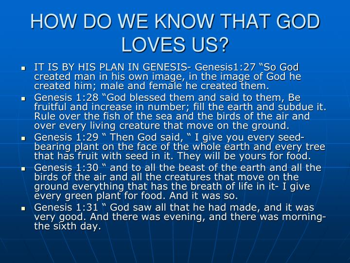HOW DO WE KNOW THAT GOD LOVES US?