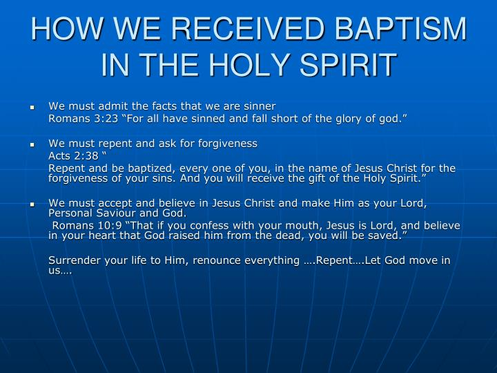 HOW WE RECEIVED BAPTISM IN THE HOLY SPIRIT