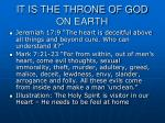 it is the throne of god on earth