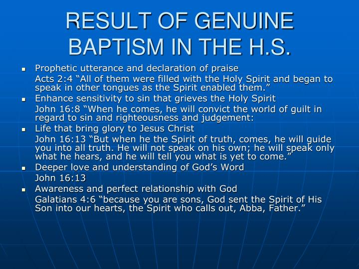 RESULT OF GENUINE BAPTISM IN THE H.S.