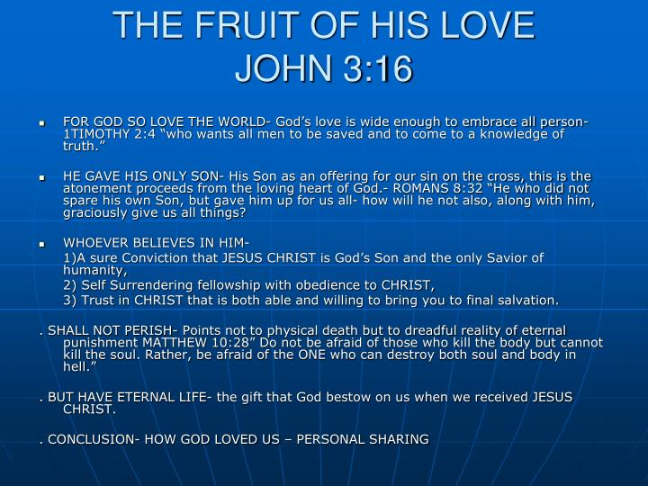 THE FRUIT OF HIS LOVE