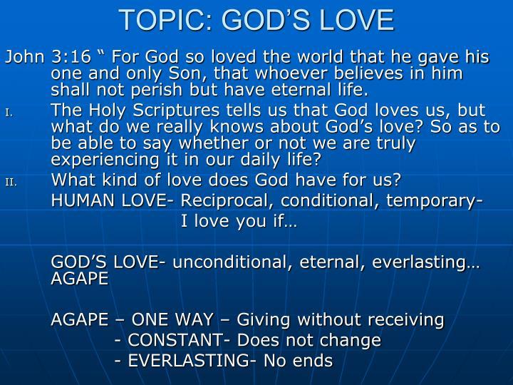 TOPIC: GOD'S LOVE