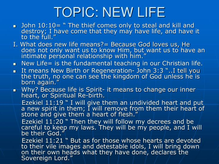 TOPIC: NEW LIFE