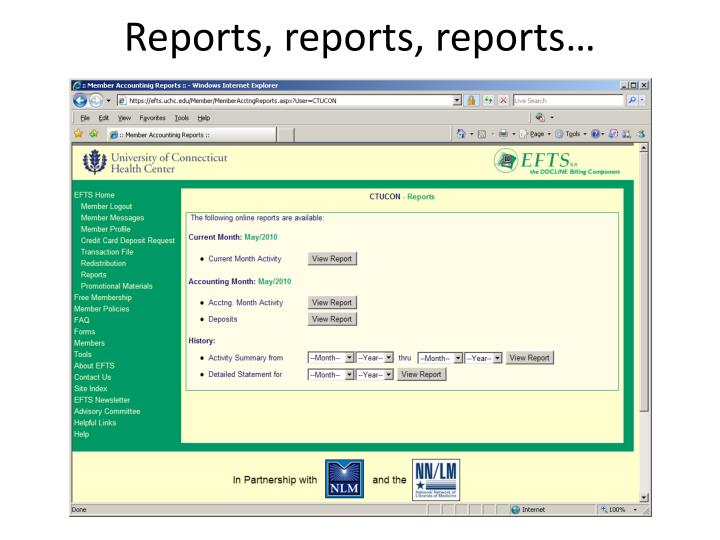 Reports, reports, reports…