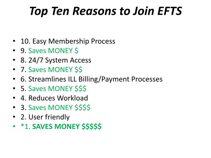 Top Ten Reasons to Join EFTS