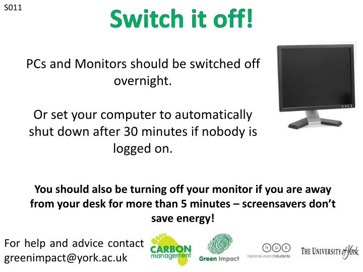 Switch it off!
