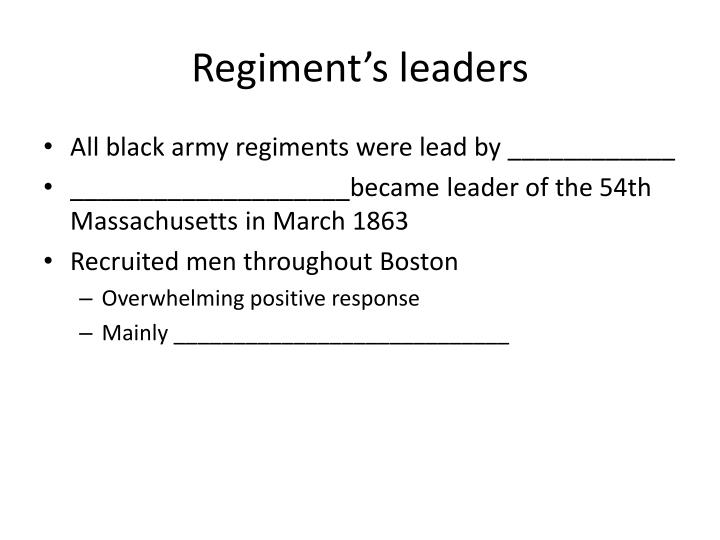 Regiment's leaders