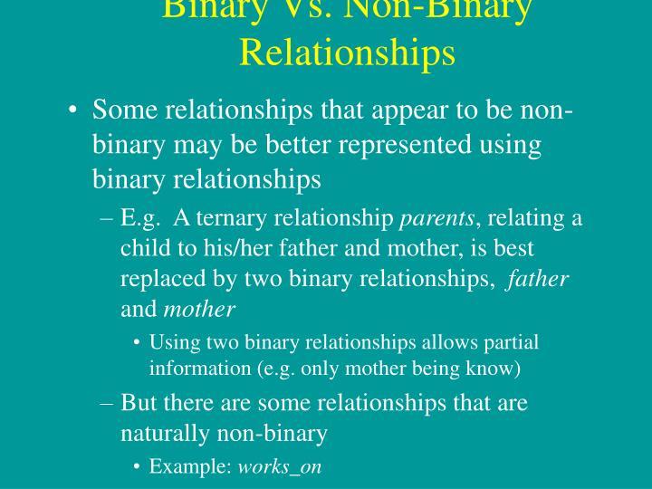 Binary Vs. Non-Binary Relationships