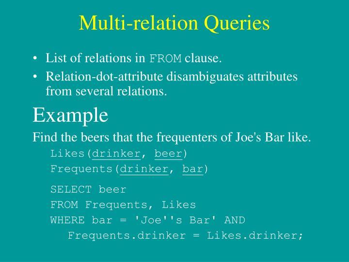 Multi-relation Queries