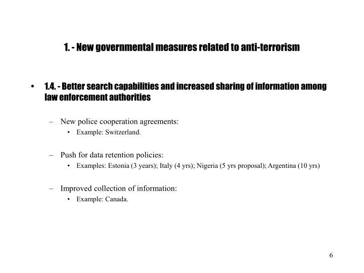 1. - New governmental measures related to anti-terrorism