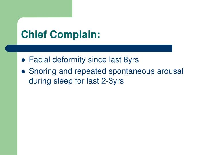 Chief Complain: