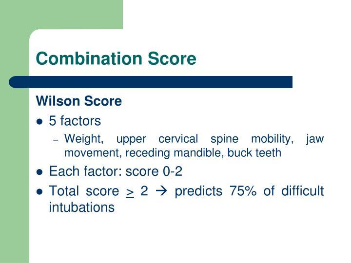 Combination Score