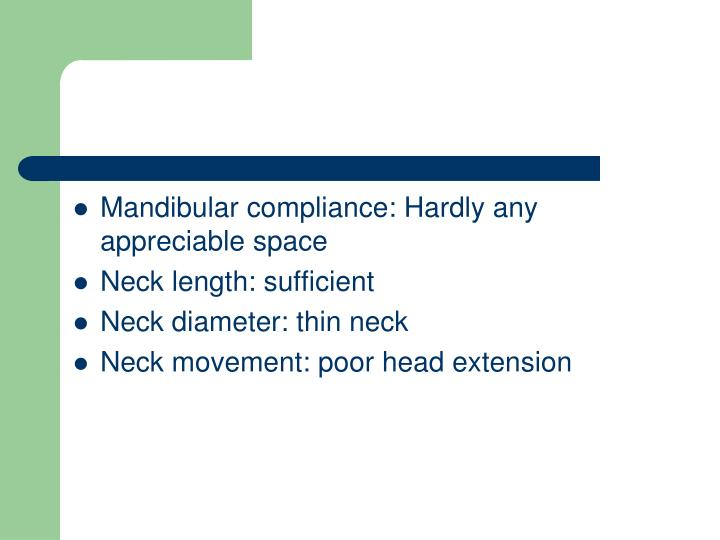 Mandibular compliance: Hardly any appreciable space
