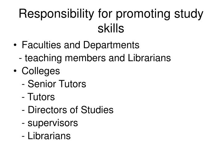 Responsibility for promoting study skills
