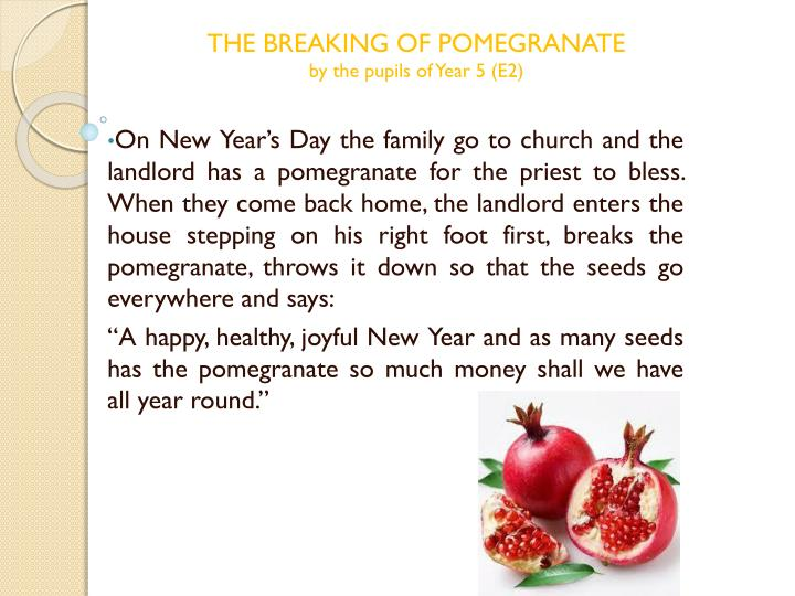 THE BREAKING OF POMEGRANATE