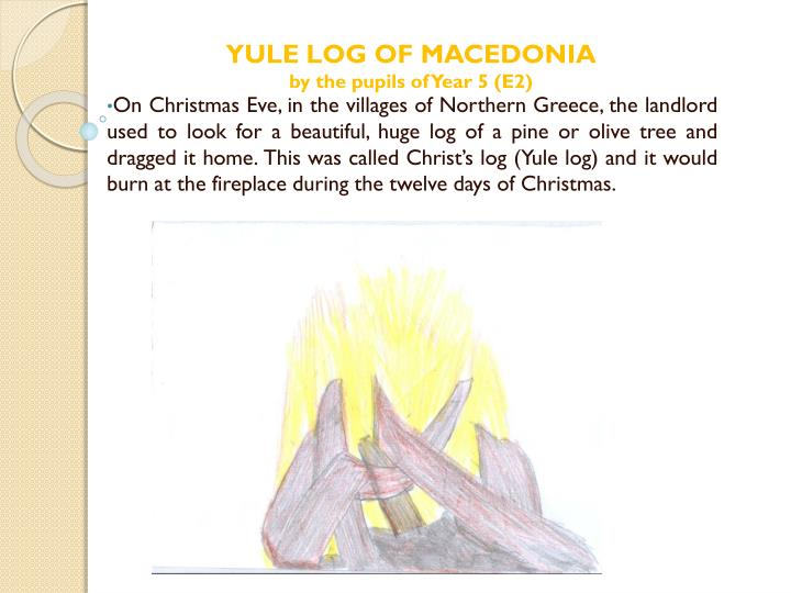 YULE LOG OF MACEDONIA