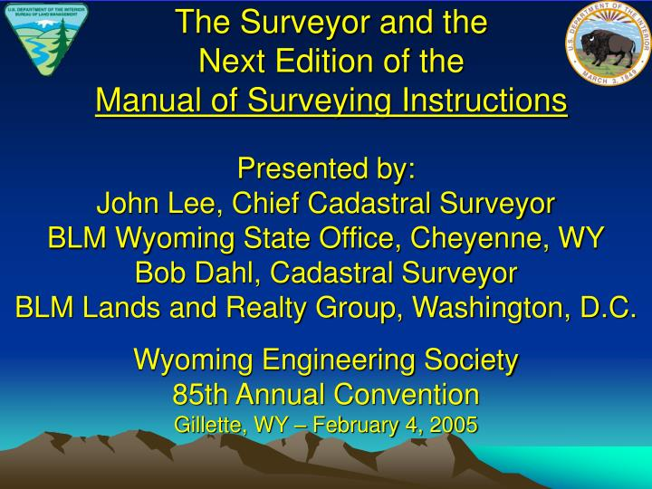 The surveyor and the next edition of the manual of surveying instructions