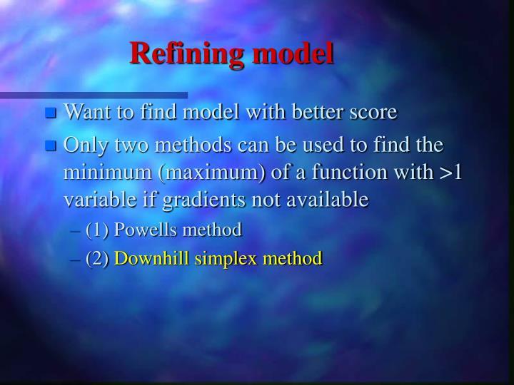 Refining model