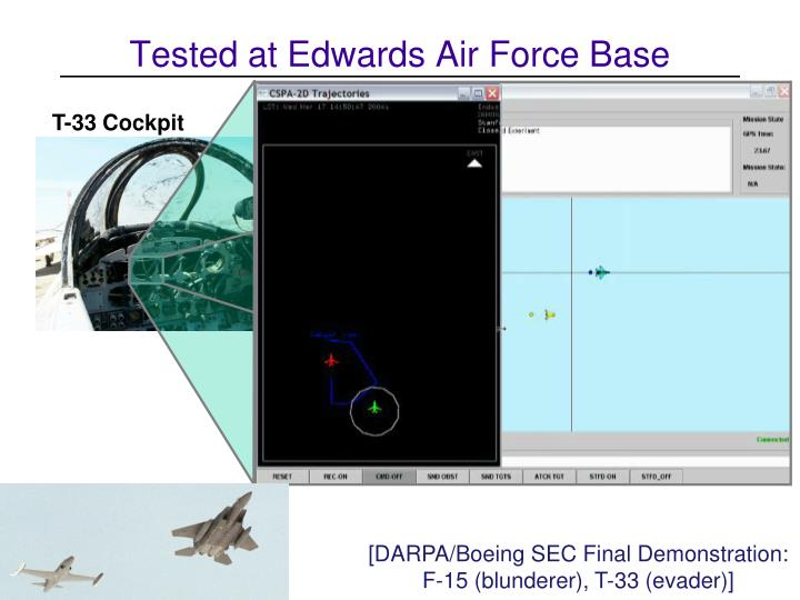 Tested at Edwards Air Force Base