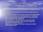 case new health club research questions consumers ignore advertising