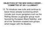 objectives of the new world order committee of 300 illuminati11
