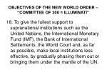 objectives of the new world order committee of 300 illuminati17