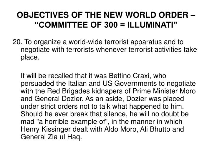 "OBJECTIVES OF THE NEW WORLD ORDER – ""COMMITTEE OF 300 = ILLUMINATI"""