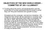 objectives of the new world order committee of 300 illuminati4