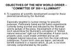 objectives of the new world order committee of 300 illuminati7