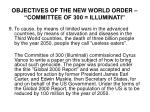 objectives of the new world order committee of 300 illuminati8