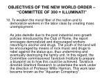 objectives of the new world order committee of 300 illuminati9