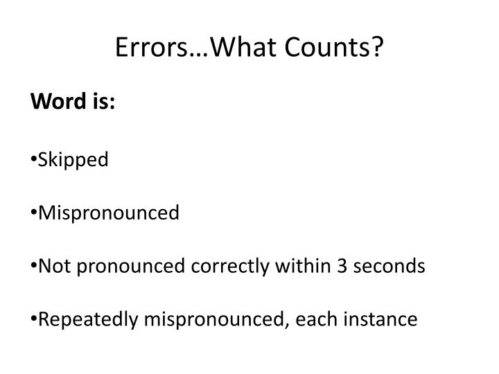 Errors…What Counts?