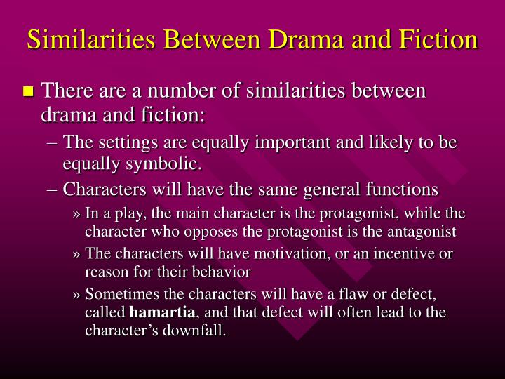 Similarities Between Drama and Fiction
