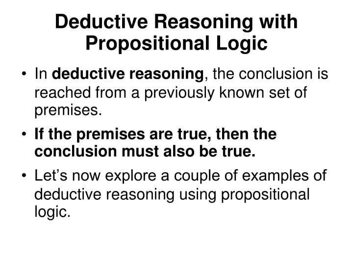 Deductive Reasoning with Propositional Logic